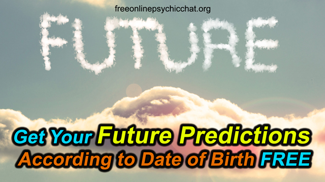 Get Your Future Predictions According to Date of Birth FREE