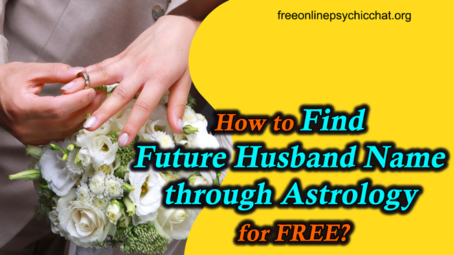How to Find Future Husband Name through Astrology for FREE?