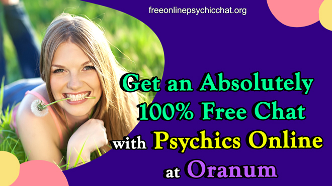 Get an Absolutely 100% Free Chat with Psychics Online at Oranum