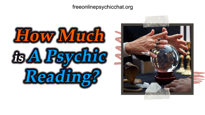 How Much Is A Psychic Reading?