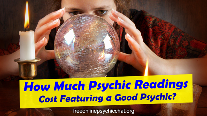 How Much Psychic Readings Cost?