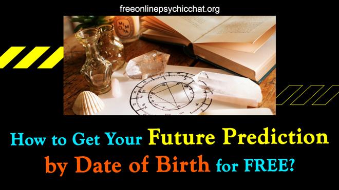 Predict Future By Date Of Birth
